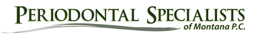 Periodontal Specialist of Montana